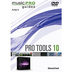 Hal Leonard Pro Tools 10 Advanced Level Music Pro Guide Series DVD (321290)