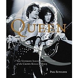 Hal Leonard Queen - The Ultimate Illustrated History Of The Crown Kings Of Rock Deluxe Book (333375)
