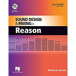 Hal Leonard Quick Pro Guides - Sound Design And Mixing In Reason Book/DVD-ROM (333225)