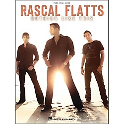 Hal Leonard Rascal Flatts - Nothing Like This PVG Songbook (307225)