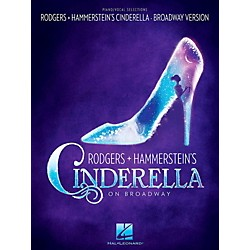 Hal Leonard Rodgers & Hammerstein's Cinderella on Broadway Piano / Vocal Selections (119879)