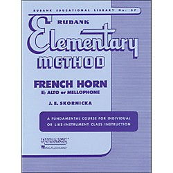 Hal Leonard Rubank Elementary Method French Horn In F Mellophone Or E Flat Alto (4470070)