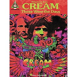 Hal Leonard Selections from Cream Those Were the Days Guitar Tab Songbook (690285)