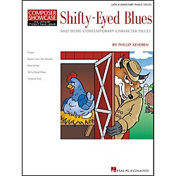 Hal Leonard Shifty-Eyed Blues Late Elementary Piano Solos Composer Showcase Hal Leonard Student Piano Library by (296374)