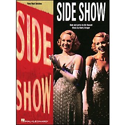 Hal Leonard Side Show Vocal Selections arranged for piano, vocal, and guitar (P/V/G) (313096)