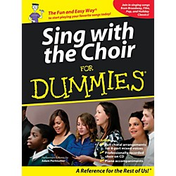 Hal Leonard Sing With The Choir For Dummies - Book/CD Pack (333016)
