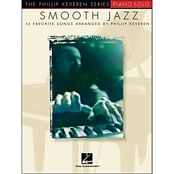 Hal Leonard Smooth Jazz - 13 Favorite Songs For Piano Solo By Phillip Keveren Series (311158)