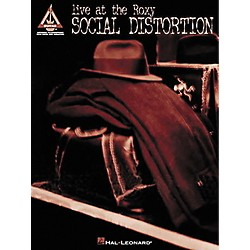 Hal Leonard Social Distortion Live at the Roxy Guitar Tab Songbook (690330)