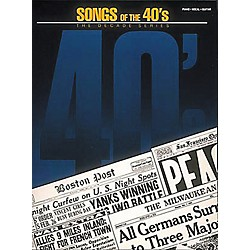 Hal Leonard Songs Of The '40s Piano, Vocal, Guitar Songbook (361124)