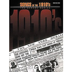 Hal Leonard Songs Of The 1910's Piano, Vocal, Guitar Songbook (311657)