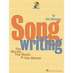 Hal Leonard Songwriting The Words, The Music and The Money (Book/CD) (330513)