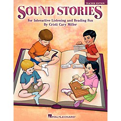 Hal Leonard Sound Stories - For Interactive Listening and Reading Fun Teacher's Edition (9971399)