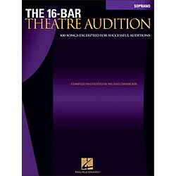 Hal Leonard The 16-Bar Theatre Audition For Soprano (740253)