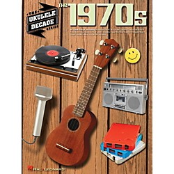Hal Leonard The 1970s - The Ukulele Decade Series (114590)