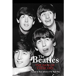 Hal Leonard The Beatles - A Days of Their Life hard cover book by Richard Havers (333883)