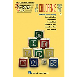 Hal Leonard The Best Children's Songs Ever EKM series #3 (243047)