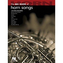 Hal Leonard The Big Book Of Horn Songs (842212)