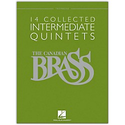 Hal Leonard The Canadian Brass: 14 Collected Intermediate Quintets - Trombone - Brass Quintet (50486957)