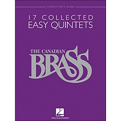 Hal Leonard The Canadian Brass: 17 Collected Easy Quintets - Conductor's Score - Brass Quintet (50486953)