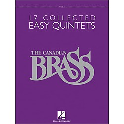 Hal Leonard The Canadian Brass: 17 Collected Easy Quintets Songbook - Tuba (50486952)