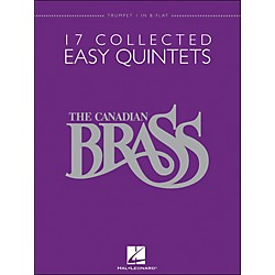Hal Leonard The Canadian Brass: 17 Collected Easy Quintets Trumpet 1 - Brass Quintet (50486948)