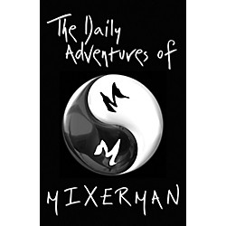 Hal Leonard The Daily Adventures of Mixer Man (Book) (332789)