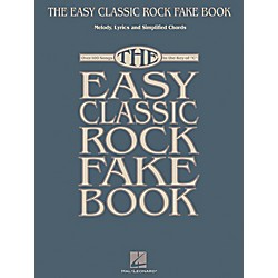 Hal Leonard The Easy Classic Rock Fake Book - Melody, Lyrics & Simplified Chords In Key Of C (240389)