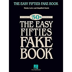 Hal Leonard The Easy Fifties Fake Book - Melody, Lyrics & Simplified Chords in Key Of C (240255)
