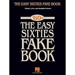 Hal Leonard The Easy Sixties Fake Book - Melody, Lyrics & Simplified Chords - The Key Of C (240253)