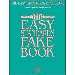 Hal Leonard The Easy Standards Fake Book - Melody, Lyrics & Simplified Chords In Key Of C (240294)