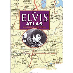 Hal Leonard The Elvis Atlas hard cover book (333884)