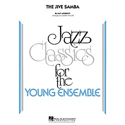 Hal Leonard The Jive Samba - Jazz Classics For The Young Ensemble Level 3 (7011905)