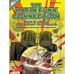 Hal Leonard The Latin Funk Connection - Drumset by Chuck Silverman Book/DVD (2501767)