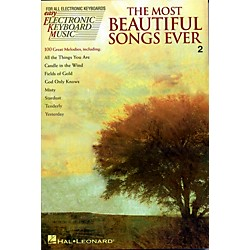 Hal Leonard The Most Beautiful Songs Ever - Easy Electronic Keyboard Music Series Vol. 2 (243046)