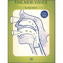 Hal Leonard The New Voice: How To Sing and Speak Properly by Alan Greene (312277)