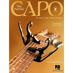 Hal Leonard The Partial Capo The Basics, Tips, Tricks, And More Book/CD (695963)