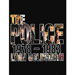 Hal Leonard The Police 1978-1983 hard cover book by Lynn Goldsmith (333888)
