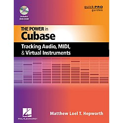 Hal Leonard The Power In Cubase - Tracking Audio, MIDI, And Virtual Instruments Book/DVD-ROM (333395)
