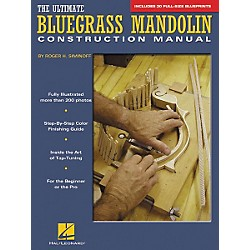 Hal Leonard The Ultimate Bluegrass Mandolin Construction Manual (331088)
