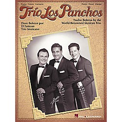 Hal Leonard Trio Los Panchos Piano, Vocal, Guitar Songbook (306280)