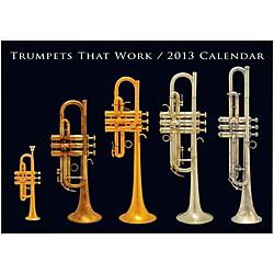 Hal Leonard Trumpets That Work 2013 Wall Calendar (121812)