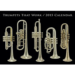 Hal Leonard Trumpets That Work 2015 Calendar (137869)