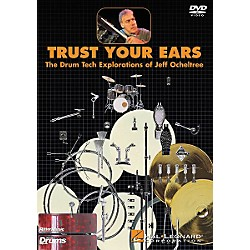 Hal Leonard Trust Your Ears: The Drum Tech Explorations of Jeff Ocheltree (DVD) (320447)
