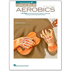 Hal Leonard Ukulele Aerobics - For All Levels, from Beginner to Advanced Book/CD (102162)
