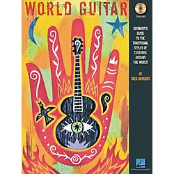 Hal Leonard World Guitar - Guitarist's Guide To The Traditional Styles Of Cultures Around The World Book/CD (695824)