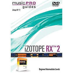 Hal Leonard iZotope RX 2 Music Pro Guide Series (Beginner/Intermediate) DVD (111962)