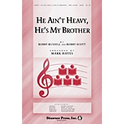 Shawnee Press He Ain't Heavy, He's My Brother SATB arranged by Mark Hayes