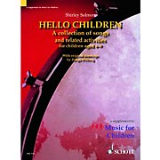 Schott Hello Children - A Collection of Songs and Related Activities for Children For Voice And Orff Instruments