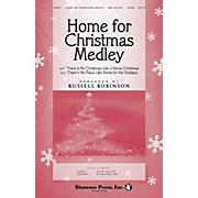 Shawnee Press Home for Christmas Medley SATB arranged by Russell Robinson