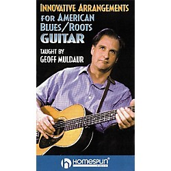 Homespun Innovative Arrangements for American Blues/Roots Guitar (VHS) (641482)
